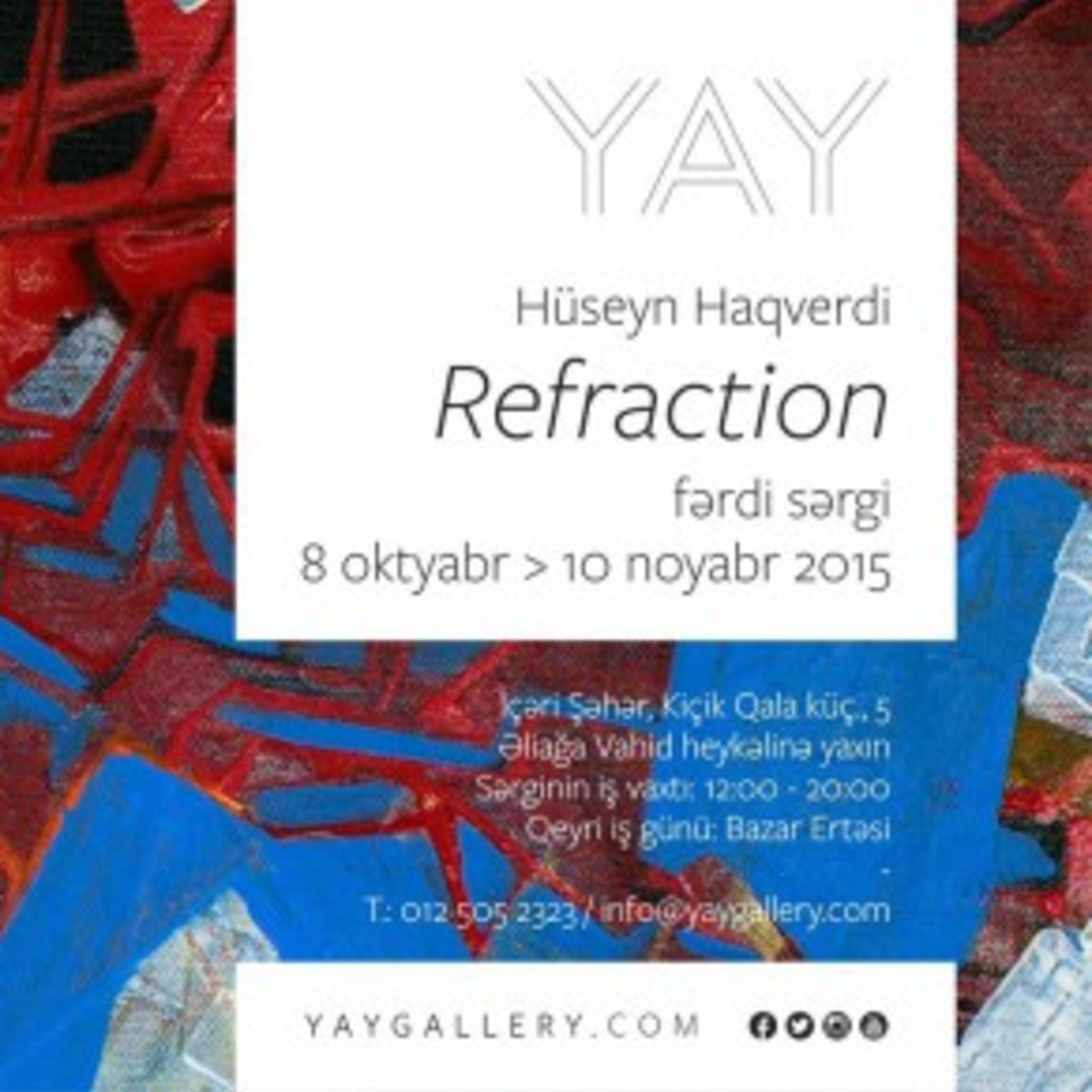 Персональная выставка Гусейна Хагверди «Преломление»