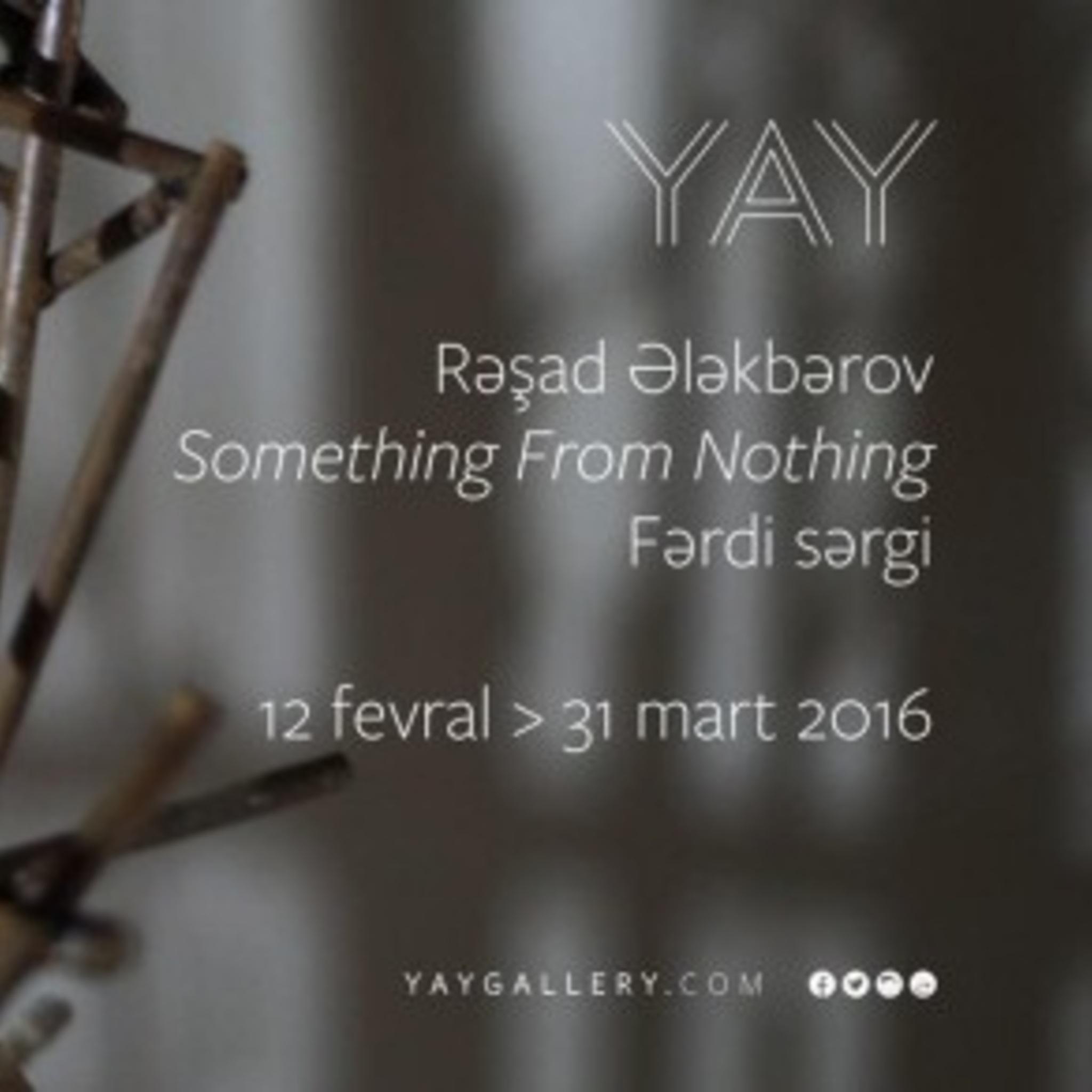 Персональная выставка Рашада Алекперова «Something From Nothing»
