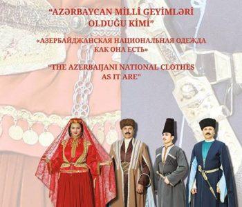 Выставка «Азербайджанская национальная одежда как она есть»