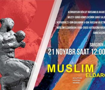 Exhibition of Muslim Eldarov
