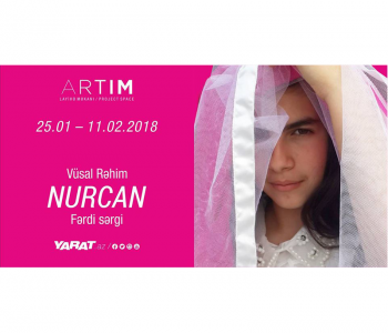 Персональная выставка Вюсала Рагима «Нурджан»